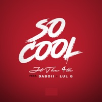 So Cool (feat. Daboii & Lul G) - Single - JT the 4th mp3 download
