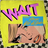 Wait (feat. A Boogie wit da Hoodie) - Single - Maroon 5 mp3 download