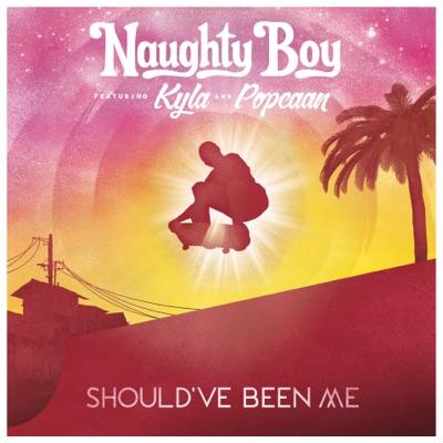Should've Been Me - Naughty Boy Feat. Kyla & Popcaan mp3 download