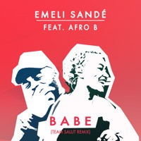Babe (Team Salut Remix) [feat. Afro B] - Single - Emeli Sandé mp3 download