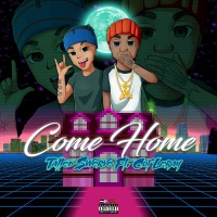 Come Home (feat. Coi Leray) - Single - Tatted Swerve mp3 download