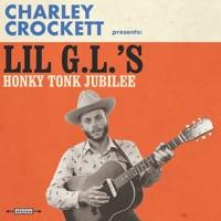 Lil G.L.'s Honky Tonk Jubilee - Charley Crockett mp3 download
