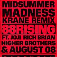 Midsummer Madness (feat. Joji, Rich Brian, Higher Brothers & AUGUST 08) [KRANE Remix] - Single - 88rising mp3 download