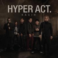 Kasih Hyper Act MP3