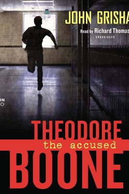 Theodore Boone: the Accused (Unabridged) - John Grisham