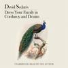 David Sedaris - Dress Your Family in Corduroy and Denim  artwork