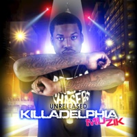 Unreleased Killadelphia Muzik - Meek Mill mp3 download