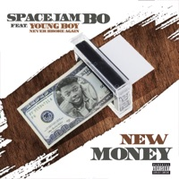 New Money (feat. YoungBoy Never Broke Again) - Single - Spacejam Bo mp3 download