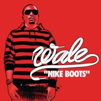 Nike Boots - Single - Wale mp3 download
