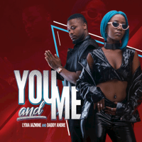 You and Me (feat. Lydia Jazmine) Lydia Jazmine & Daddy Andre