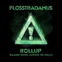 Roll Up (Baauer Remix/Infuze ReRoll) - Single - Flosstradamus mp3 download