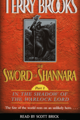 The Sword of Shannara (Unabridged) - Terry Brooks