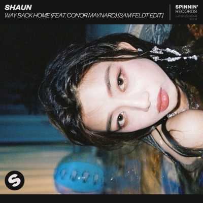SHAUN - Way Back Home (feat. Conor Maynard) [Sam Feldt Edit] - Single