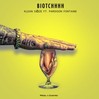 Biotchhh (feat. Pardison Fontaine) - Single - Klean Söze mp3 download