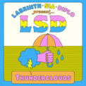 Free Download LSD Thunderclouds (feat. Sia, Diplo & Labrinth) Mp3