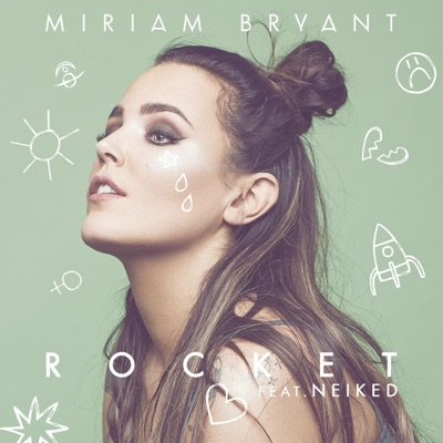Rocket - Miriam Bryant Feat. NEIKED mp3 download