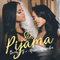 Sin Pijama Becky G. & Natti Natasha MP3