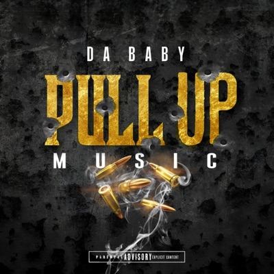 Pull Up Music - Single - DaBaby mp3 download