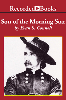 Son of the Morning Star - Evan Connell
