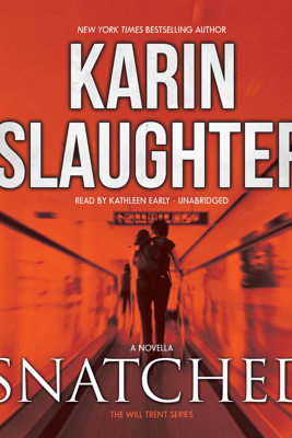 Snatched: A Will Trent Story - Karin Slaughter