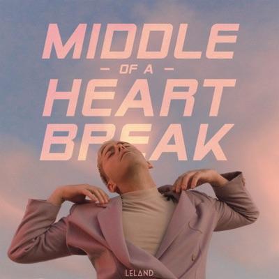 Middle Of A Heartbreak - Leland mp3 download