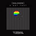 Free Download Halogen U Got That Mp3