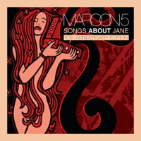 Songs About Jane: 10th Anniversary Edition - Maroon 5 mp3 download