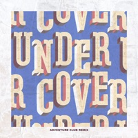 Undercover (Adventure Club Remix) - Single - Kehlani mp3 download