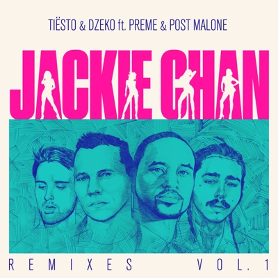 Jackie Chan (Sebastian Perez Remix) - Tiësto & Dzeko Feat. Preme & Post Malone mp3 download
