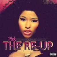 Pink Friday: Roman Reloaded the Re-Up - Nicki Minaj mp3 download