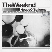 House of Balloons - The Weeknd mp3 download