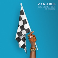 You Come First (feat. Saweetie) - Single - Zak Abel mp3 download