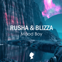 Mood Boy Rusha & Blizza