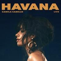 Havana (Live) - Single - Camila Cabello mp3 download