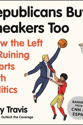Republicans Buy Sneakers Too - Clay Travis