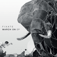 March On Fixate MP3