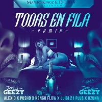 Todas en Fila (Remix) - Single - De La Ghetto, DJ Luian, Mambo Kingz, Ñengo Flow, Ozuna, Pusho, Alexio & Luigi 21 Plus mp3 download