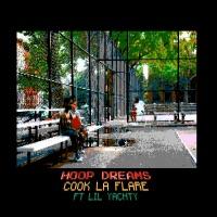 Hoop Dreams (feat. Lil Yachty) - Single - Cook La Flare mp3 download