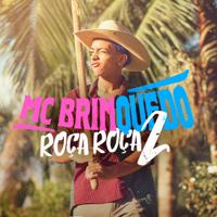 Roça Roça 2 Mc Brinquedo MP3