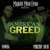 American Greed - Yowda & Philthy Rich mp3 download