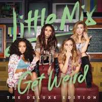 Get Weird (Deluxe Edition) - Little Mix mp3 download