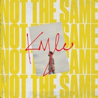 Not the Same - Single - KYLE mp3 download