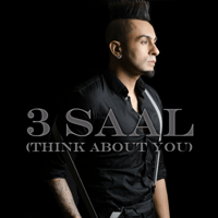3 Saal (Think About You) Kamal Raja MP3