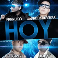 Hoy (feat. Daddy Yankee, J-Alvarez & Jory) - Single - Farruko mp3 download