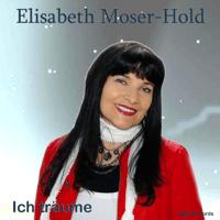 Ich träume (Radio Version) Elisabeth Moser & HOLD