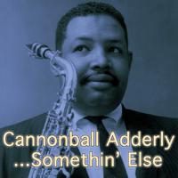 Bangoon Cannonball Adderley