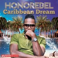 Caribbean Dream (Singles) - Honorebel mp3 download