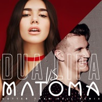 Hotter Than Hell (Matoma Remix) - Single - Dua Lipa & Matoma mp3 download
