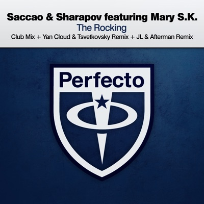The Rocking (Club Mix) - Saccao & Sharapov Feat. Mary S.K. mp3 download
