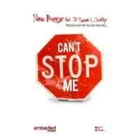 Can't Stop Me (feat. Np Hozman & ShodeRoe) - Single - Nino Breeze mp3 download